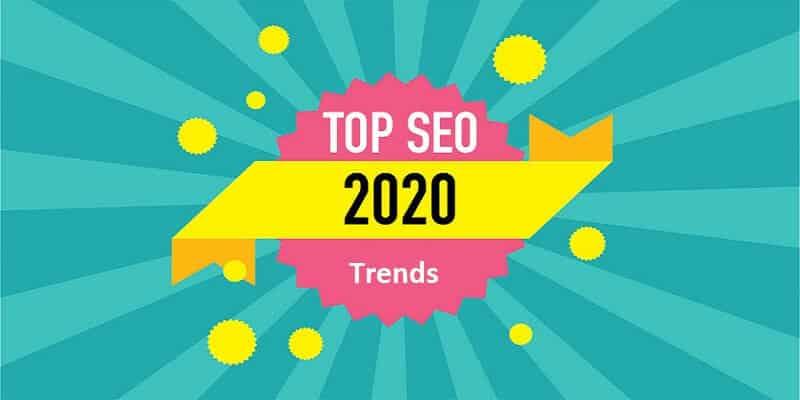 SEO Trends of 2020